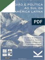 Religião e Política ao Sul da América Latina. Wynarczyk, Tadvald e Meirelles [Orgs. e-book].pdf