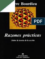 Pierre Bourdieu - Razones prácticas Sobre la teoría de la acción