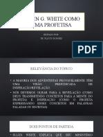 2. ELLEN WHITE COMO UMA PROFETISA