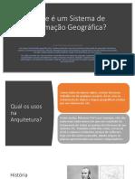 Apresentação - Geografia II - SIG