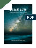 Projecao_Astral_O_despertar_da_consciencia_Liliane_Moura.pdf