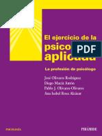 El ejercicio de la psicología aplicada. La profesión del psicólogo - Olivares, Macià, Olivares y Rosa (1).pdf