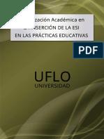 Actualizacion Academica en La Incersion de la ESI en las Practicas Educativas