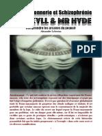 Franc-Maçonnerie et Schizophrénie Dr Jekyll & Mr Hyde
