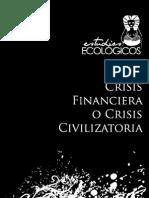 [2010] Oilwatch - Crisis Financier A o Civilizatoria