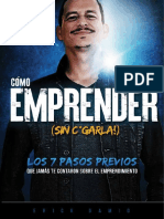 Como emprender sin kgarla - Erick Gamio