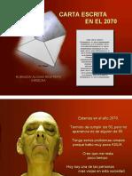 CARTA ESCRITA EN EL 2070