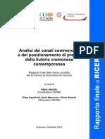 REPORT FINALE Liuteria - Della Liuteria Cremonese Contemporanea Rapporto Finale Della Ricerca Condotta…
