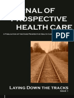 Journal of Prospective Health Care Volume 1