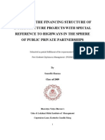 Analysis of the financing structure of infrastructure projects with special references to Highways in the sphere of Public Private Partnerships.
