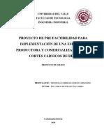 PROYECTO DE PRE FACTIBILIDAD PARA IMPLEMENTACIÓN DE UNA EMPRESA PRODUCTORA Y COMERCIALIZADORA DE CORTES CÁRNICOS DE RES.pdf