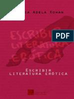 Kohan Silvia Adela - Escribir Literatura Erotica