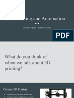 3D Printing and Automation for War and Peace