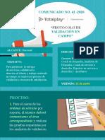 Comunicado 2020-41 PROTOCOLO DE VALIDACIÓN EN CAMPO.pptx