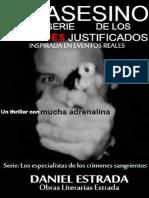 EL ASESINO EN SERIE DE LOS CRIMENES JUSTIFICADOS, por Daniel Estrada 2016