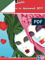 Valentinovo in karnevali 2011