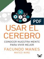Usar el cerebro - Facundo Manes.pdf