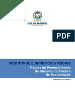 SEFAZ - RJ - Incentivos e Benefícios fiscais Regras de Preenchimento de Documento Fiscal e de Escrituração