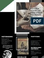 Historia desde historicismo. la escuela de los annales, materialismo historico, positivismo