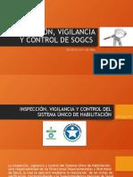 INSPECCIÓN, VIGILANCIA Y CONTROL DE SOGCS