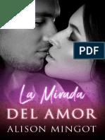 Alison Mingot - La Mirada del Amor.pdf
