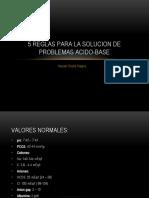 5-REGLAS-PARA-LA-SOLUCION-DE-PROBLEMAS-ACIDO-BASE.pptx