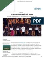 O ataque dos machos brancos - Opinião EL PAÍS Brasil