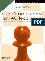 Teschner Rudolf - Curso de ajedrez en 40 lecciones, 2007-OCR, 178p.pdf