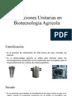 Operaciones Unitarias en Biotecnología Agrícola.pptx