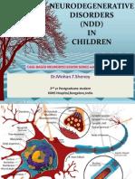 Neurodegenerative Disorders by Dr.mohan t Shenoy