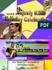 His Majesty's 62nd Birthday