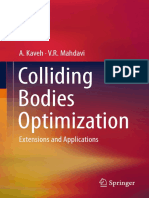 Kaveh A., Colliding Bodies Optimization Extensions and Applications, 2015