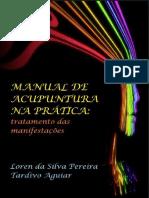 MANUAL DE ACUPUNTURA NA PRATICA - LOREN DA SILVA PEREIRA TARDIVO