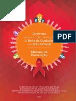 diretrizes_para_implementacao_da_rede_de_cuidados_em_ist_hiv_aids_-_vol_ii_-_manual_de_prevencao.pdf