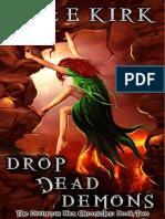 A&E Kirk - Divinicus Nex Chronicles 02 - Drop Dead Demons.pdf.pdf