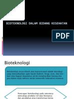 [ppt] Bioteknologi dalam Bidang Kesehatan