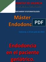 Tema 44. Endodoncia en el paciente geriátrico. Dr. Ortolá. 27-07-15.ppt