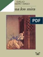 Juliana los mira (Editorial Anagrama) - Evelio Rosero