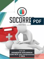 Socorrer - Guía de Primeros Socorros con RCP solo compresiones y DEA