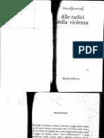 Franco Ferrarotti - Alle Radici Della Violenza-Rizzoli Editore (1979)