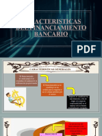 CARACTERISTICAS DEL FINANCIAMIENTO BANCARIO