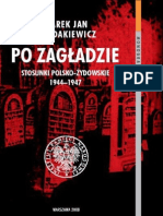 Marek Jan Chodakiewicz - Po Zagładzie (Stosunki polsko - żydowskie 1944 - 1947)