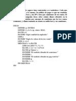 Problemas Estructuras de repetición en pseudocodigos