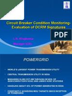 Condition Monitoring through DCRM