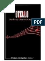 Otello - Sonho de uma nova melodia