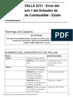 CÓDIGO DE FALLA 2311 - Error del Circuito Número 1 del Actuador de Dosificación de Combustible - Existe Condición