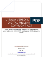 L'Italia verso il DMCA - Digital Millennium Copyright Act. Avvio della consultazione pubblica sui lineamenti di provvedimento dell'AGCOM a tutela del diritto d'autore online