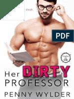 Penny Wylder - Her Dirty Professor