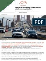 É aprovada na Califórnia lei que considera empregados os trabalhadores de aplicativos - JOTA Info.pdf