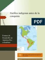 Pueblos Indígenas Antes de La Conquista